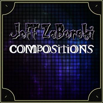 JeFF Zaborski Compositions